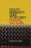 Facility Mgr Guide to Security, Reid, Robert N., 0824721624