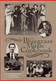 The Bluegrass Music Cookbook, Penny Parsons and Kenneth Beck, 0895871629