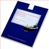 Economics of Maritime Transport Theory and Practice 9781856091626