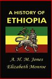 History of Ethiopia, Jones, A. H. M. and Monroe, Elizabeth, 1931541620