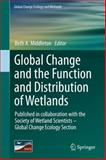 Global Change and the Function and Distribution of Wetlands, , 9401781621