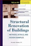 Structural Renovation of Buildings, Alexander Newman, 0070471622