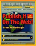 Publish It on the Web! Macintosh, Pfaffenberger, Bryan, 0125531621