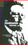 The Chekhovian Intertext : Dialogue with a Classic, Parts, Lyudmila, 0814291627