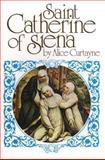 Saint Catherine of Siena, Alice Curtayne, 0895551624