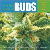 More Marijuana Varieties from the World's Great Seed Breeders, Ed Rosenthal, 0932551629