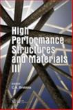 High Performance Structures and Materials III, C. A. Brebbia, 1845641620