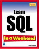 Learn SQL in a Weekend, Dicken, Deanna and Thompson, Kevin, 1931841624