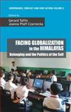 Facing Globalization in the Himalayas : Belonging and the Politics of the Self, , 8132111621