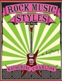 Rock Music Styles, Charlton, Katherine, 0073121622