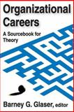Organizational Careers : A Sourcebook for Theory, , 0202361624