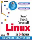 Sams Teach Yourself Linux in 24 Hours, Bill Ball, 0672311623