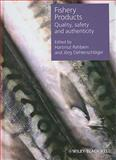 Fishery Products : Quality, Safety and Authenticity, , 140514162X