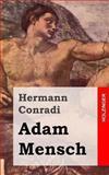 Adam Mensch, Hermann Conradi, 1482371626