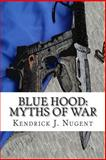 Blue Hood: Myths of War, Kendrick Nugent, 1495241629