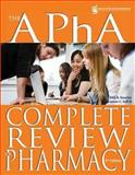 The APhA Complete Review for Pharmacy, Dick R. Gourley, James C. Eoff, III, 1582121621