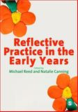 Reflective Practice in the Early Years 9781848601628