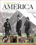 Visions of America : A History of the United States, Keene, Jennifer D. and Cornell, Saul T., 0205251625