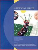 Artificial Life X : Proceedings of the Tenth International Conference on the Simulation and Synthesis of Living Systems, , 0262681625