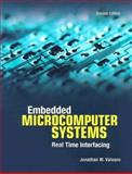 Embedded Microcomputer Systems : Real Time Interfacing, Valvano, Jonathan W., 0534551629