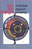 Into the Daylight : A Wholistic Approach to Healing, Morrisseau, Calvin, 0802081622