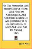 On the Restoration and Preservation of Health, Edwin Payne, 1161811621
