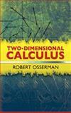 Two-Dimensional Calculus, Osserman, Robert, 0486481638