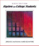 Algebra for College Students, Kaufmann, Schwitters, 0534371639