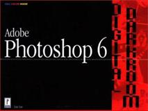 Adobe Photoshop 6 Digital Darkroom, Lee, Lisa A., 0761531637
