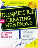 Dummies 101 : Creating Web Pages, Komando, Kim and Dummies Technical Press Staff, 0764501631