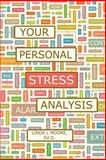 Your Personal Stress Analysis, Linda Moore, 149758163X