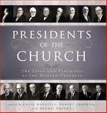 The Presidents of the Church, Manscill, Craig K. and Freeman, Robert C., 1599551632
