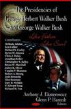 The Presidencies of George Herbert Walker Bush and George Walker Bush : Like Father Like Son?, Glenn P. Hastedt, 1604561637