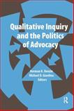 Qualitative Inquiry and the Politics of Advocacy, , 1611321638