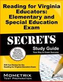 Reading for Virginia Educators Elementary and Special Education Exam Secrets Study Guide : RVE Test Review for the Reading for Virginia Educators Exam, RVE Exam Secrets Test Prep Team, 1627331638