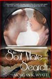 Soul Mate Search, Wyatt, Morgan K., 1631051636
