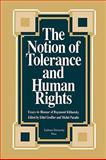 The Notion of Tolerance and Human Rights : Essays in Honour of Raymond Klibansky, Groffier, Ethel and Paradis, Michel, 0886291631