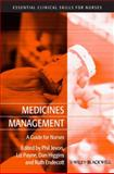 Medicines Management : A Guide for Nurses, , 140518163X