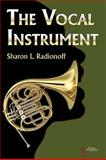 The Vocal Instrument, Radionoff, Sharon, 1597561630