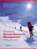 Strategic Human Resource Management : Contemporary Issues, Saunders, Mark and Lewis, Philip, 027368163X