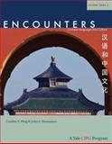 Encounters : Chinese Language and Culture, Student Book 2, Ning, Cynthia Y. and Montanaro, John S., 0300161638