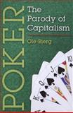 Poker : The Parody of Capitalism, Bjerg, Ole, 0472051636