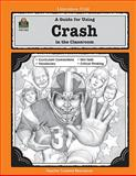 A Guide for Using Crash in the Classroom, Teacher Created Resources Staff, 0743931637
