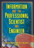 Information and the Professional Scientist and Engineer 9780789021632