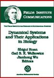 Dynamical Systems and Their Applications in Biology, N. S.) International Workshop on Dynamical Systems and their Applications in Biology (2001 : Cape Breton Island, Shigui Ruan, 0821831631