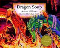 Dragon Soup, Arlene Williams, 0915811634