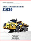 A Comprehensible Guide to J1939, Wilfried Voss, 0976511630