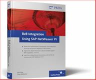 B2B Integration Using SAP NetWeaver PI, Raju, Sam and Wallacher, Claus, 1592291635