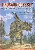 Dinosaur Odyssey, Scott D. Sampson, 0520241630