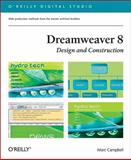 Dreamweaver 8 Design and Construction, Campbell, Marc, 0596101635